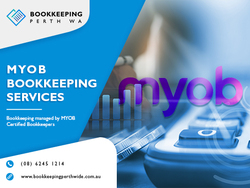 Boost Up Your Company Growth With The Top MYOB Bookkeeping Services In Perth