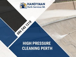 High Pressure Cleaning Perth   Cleaning Services Perth   Handyman Perth
