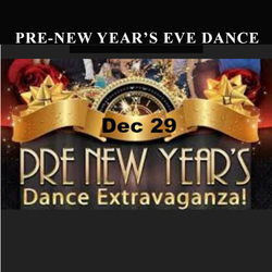 Pre-New Years Eve Singles Dance Extravaganza