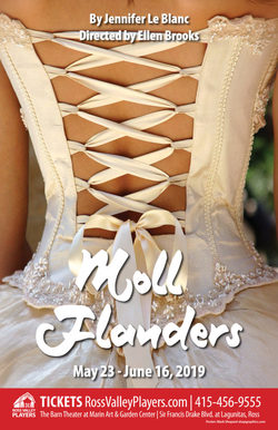 Incidents in the Wicked Life of Moll Flanders - Ross Valley Players