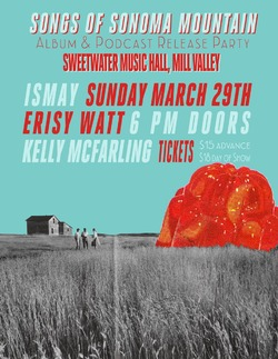 **CANCELED** Ismay's Songs of Sonoma Mountain Album & Podcast Release Party