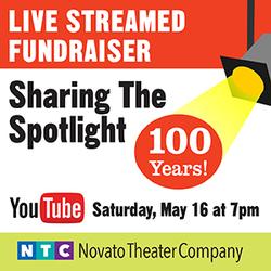 Sharing The Spotlight: Live Streamed Fundraiser Celebrating Novato Theater Compa