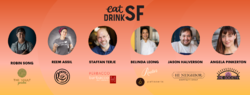 Eat Drink SF presents - A Taste of San Francisco - Superstar Chef Collab Dinner