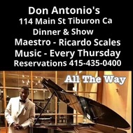 Dinner & Live Music  Pianist Ricardo Scales 6:00pm Every Thursday