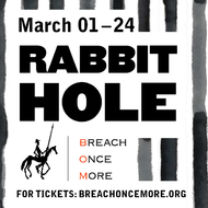 Breach Once More presents Rabbit Hole