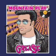 Grease - Mountain Play