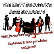 Nineteen presents The Dirty Downtown Jazz Syndicate
