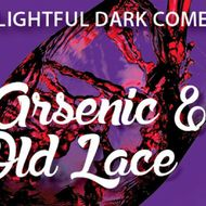Arsenic and Old Lace - A Live Radio Play