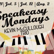 Speakeasy Mondays - Kevin McCullough Trio