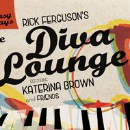 Rick Ferguson's Diva Lounge Featuring Katerina Brown & Friends