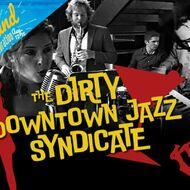 Big Band Celebration - Dirty Downtown Jazz Syndicate