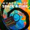 Wonders of Space & Time