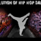 The Evolution of Hip Hop Dance!